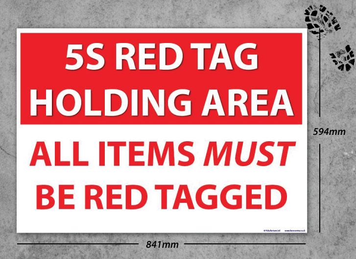 5s Red Tag Holding Area Floor Sign Sku 4420 The Lean Centre